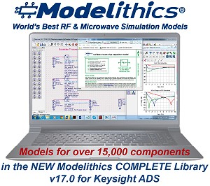 New Modelithics COMPLETE Library Release v17 0 for Keysight