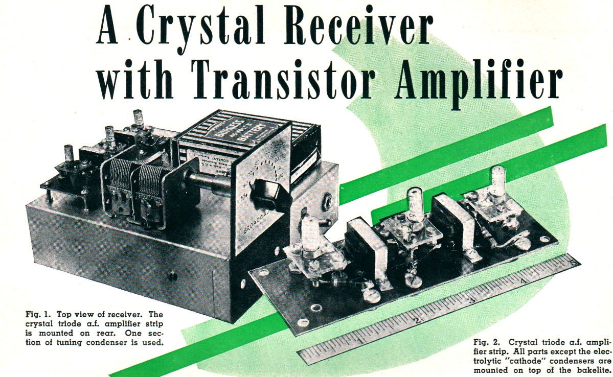 A Crystal Receiver With Transistor Amplifier January 1950 Radio Microwave Circuit Diagram B Schematic Design The Triode Af Strip Is Mounted On Rear Rf Cafe